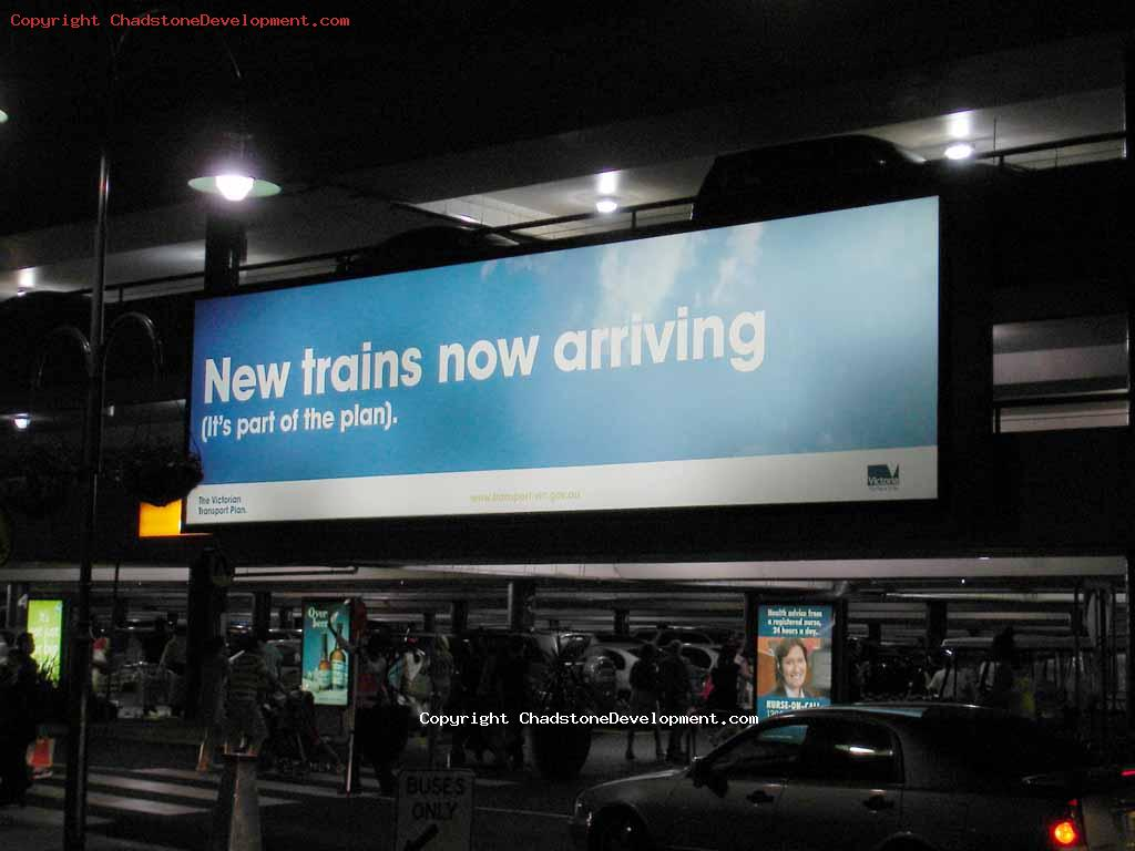Vic Govt wastes money advertising new trains - Chadstone Development Discussions