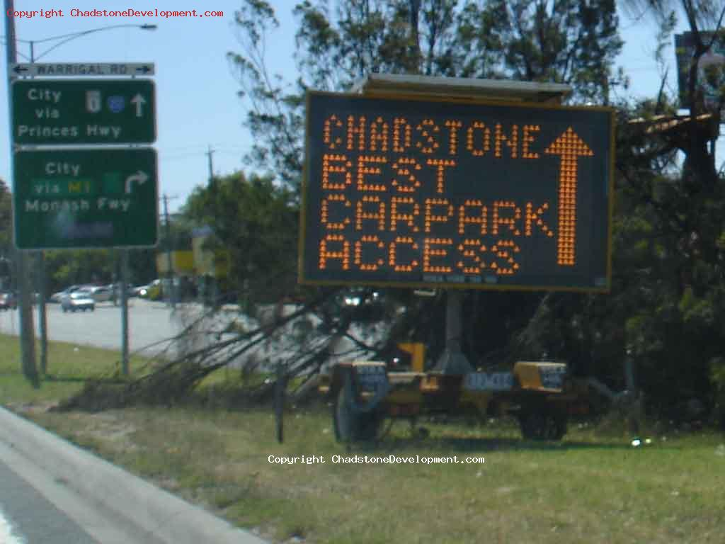 Chadstone Best Carpark Access - Road sign Princes Hwy - Chadstone Development Discussions